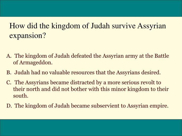How did the kingdom of Judah survive Assyrian expansion?