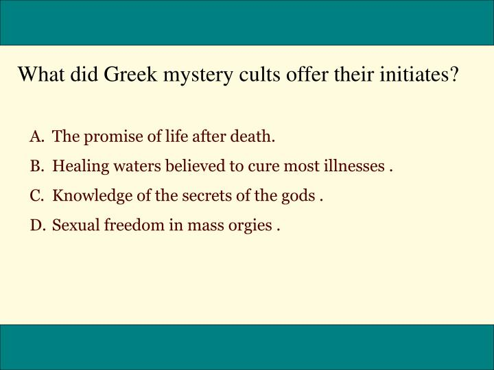 What did Greek mystery cults offer their initiates?