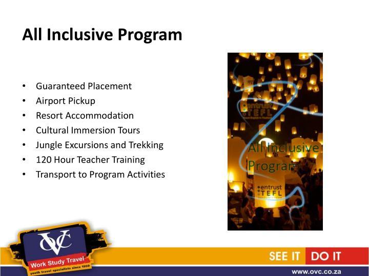 All Inclusive Program