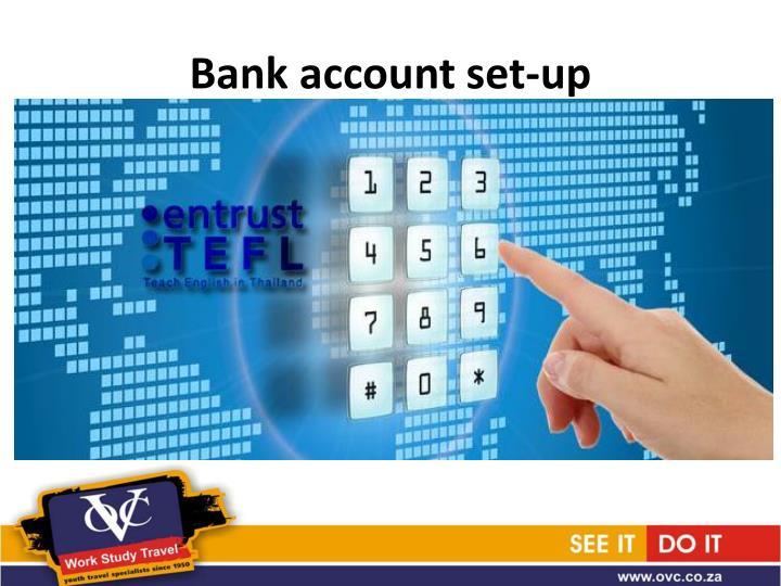 Bank account set-up