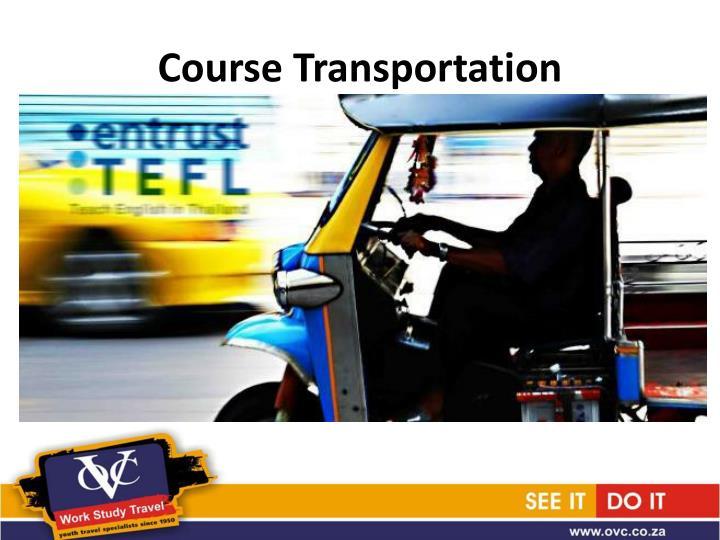 Course Transportation