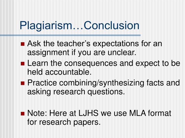 Plagiarism…Conclusion