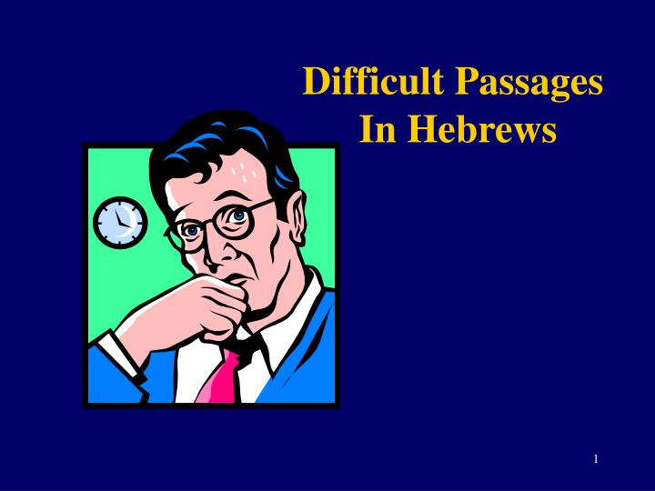 difficult passages in hebrews n.