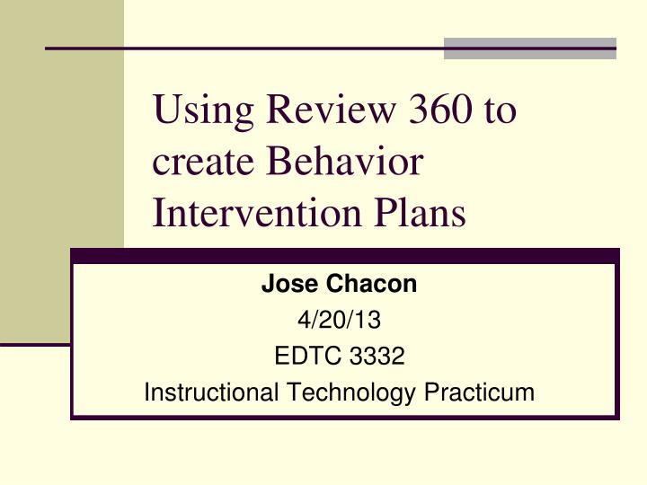 using review 360 to create behavior intervention plans n.