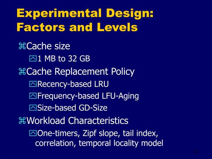 Experimental Design: Factors and Levels