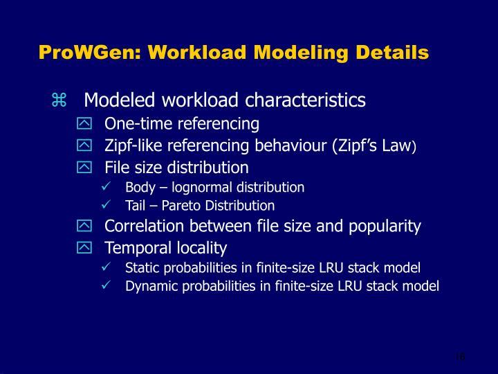 ProWGen: Workload Modeling Details