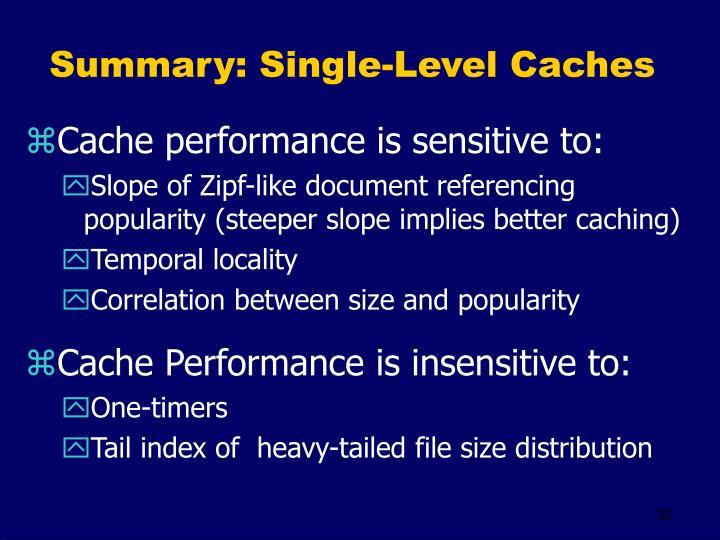Summary: Single-Level Caches