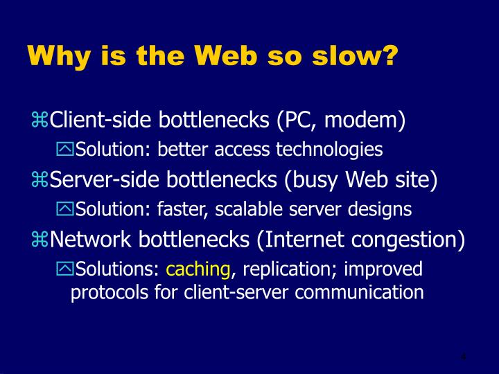 Why is the Web so slow?