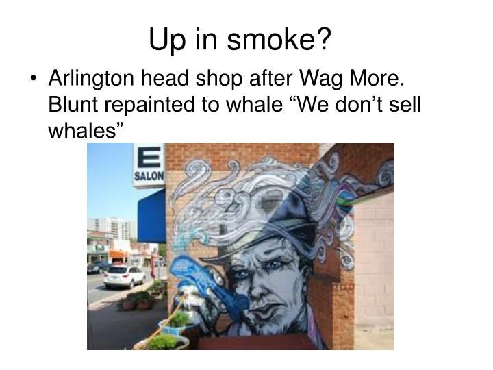 Up in smoke?