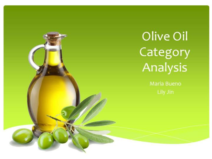 PPT - Olive Oil Category Analysis PowerPoint Presentation - ID:4327838