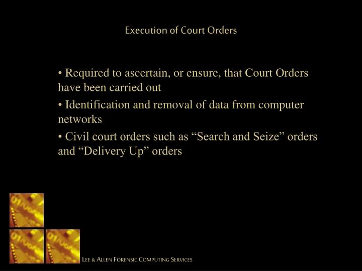 Execution of Court Orders