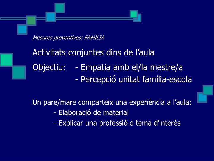 Mesures preventives: FAMILIA