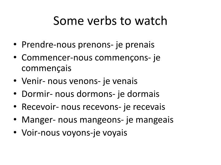 Some verbs to watch