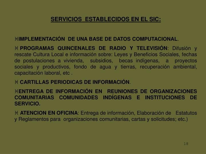 SERVICIOS  ESTABLECIDOS EN EL SIC: