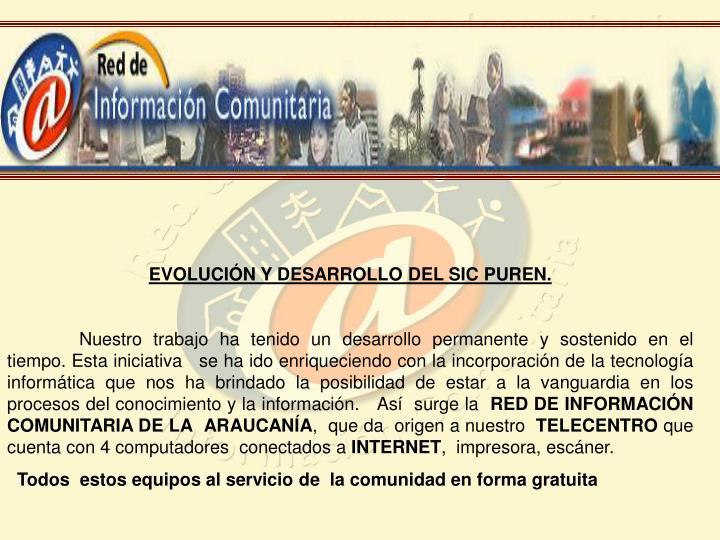 EVOLUCIÓN Y DESARROLLO DEL SIC PUREN.