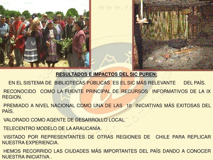 RESULTADOS E IMPACTOS DEL SIC PUREN: