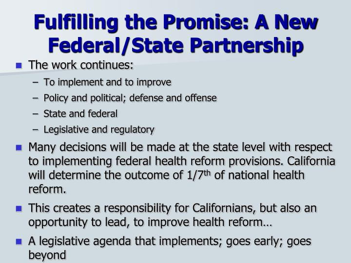 Fulfilling the Promise: A New Federal/State Partnership