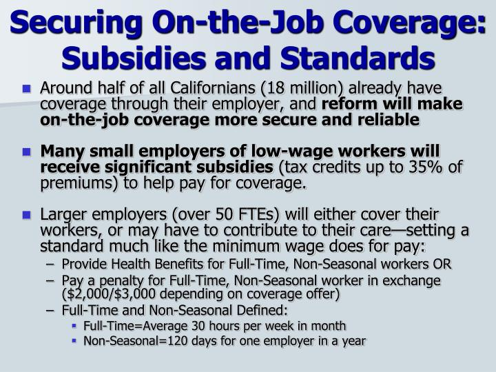 Securing On-the-Job Coverage: