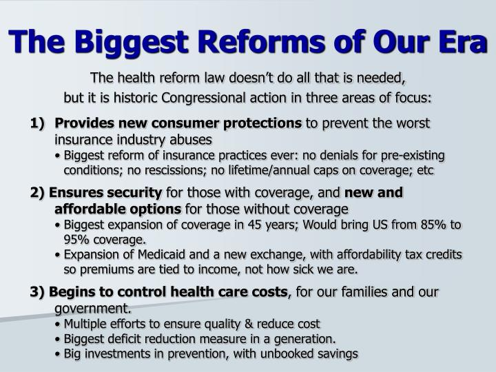 The health reform law doesn't do all that is needed,