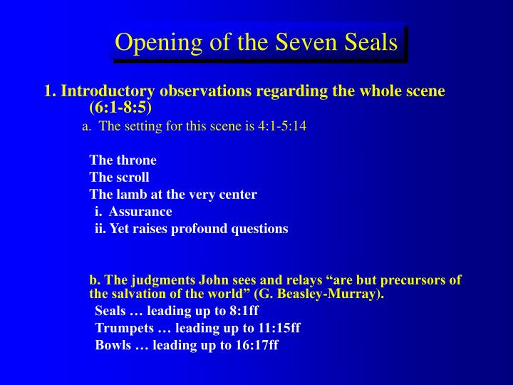 Opening of the seven seals