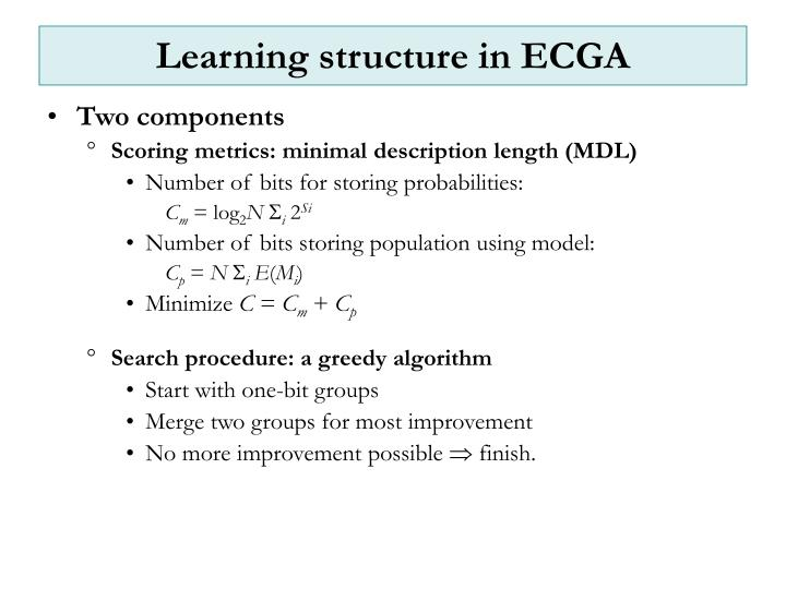 Learning structure in ECGA