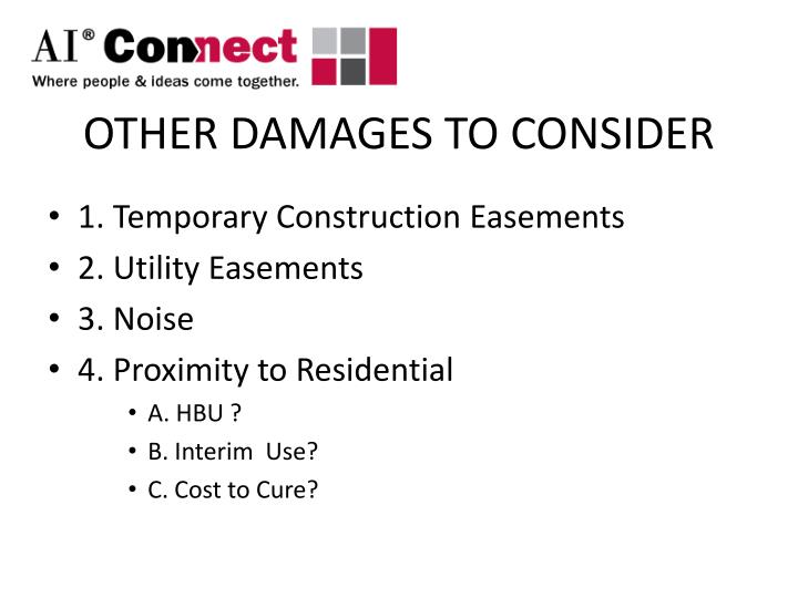 OTHER DAMAGES TO CONSIDER