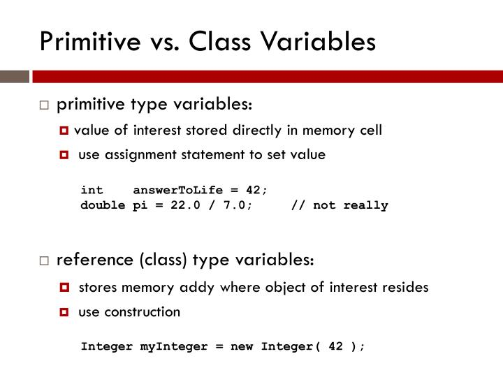 Primitive vs class variables