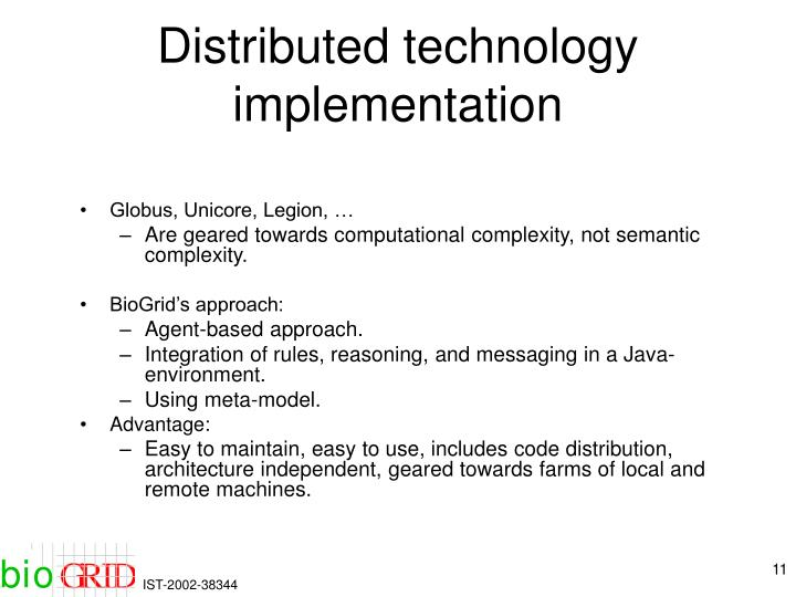 Distributed technology implementation