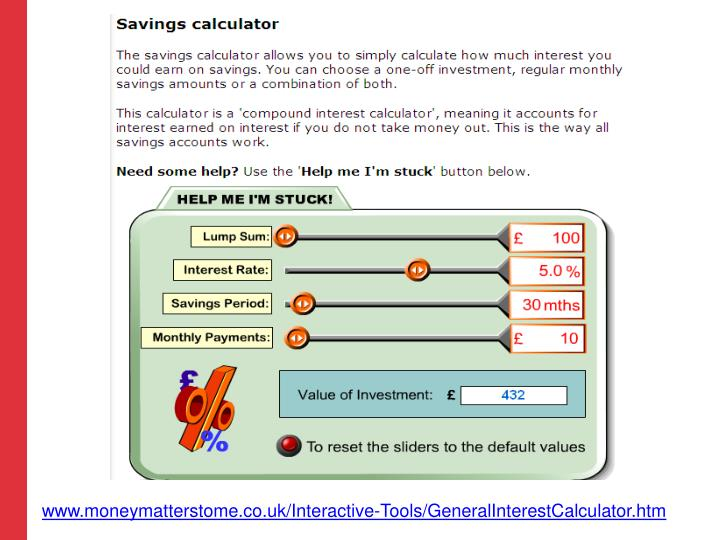 www.moneymatterstome.co.uk/Interactive-Tools/GeneralInterestCalculator.htm