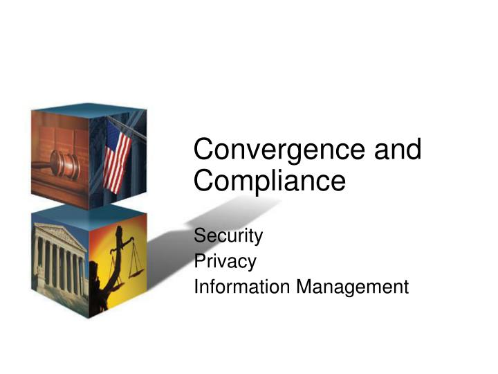 Convergence and Compliance