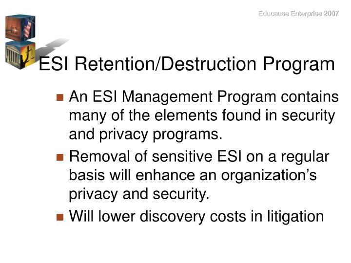 ESI Retention/Destruction Program
