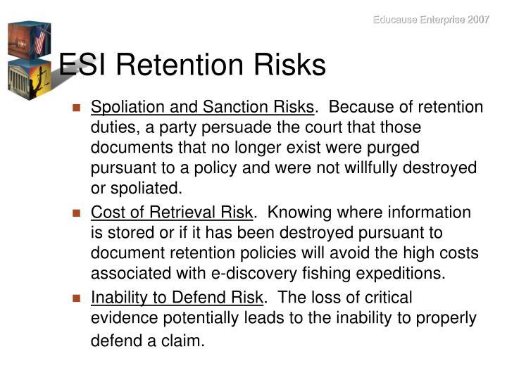 ESI Retention Risks