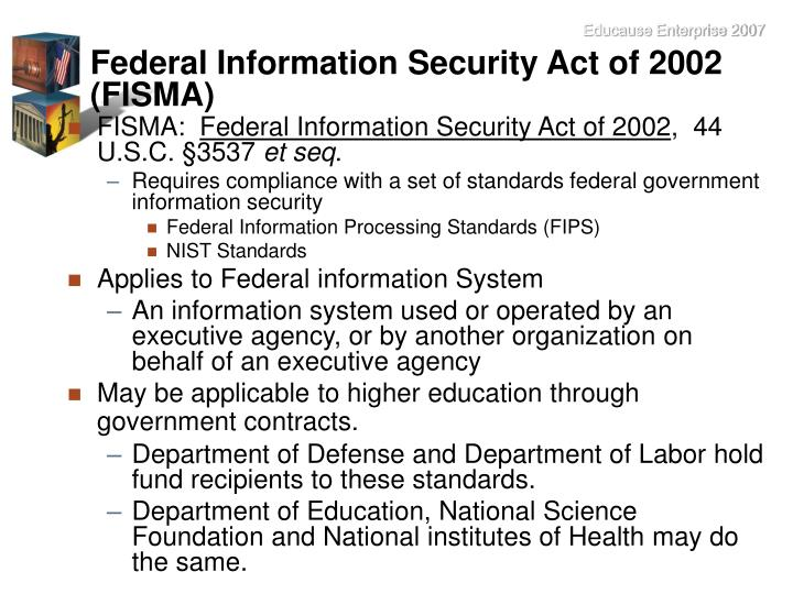 Federal Information Security Act of 2002 (FISMA)