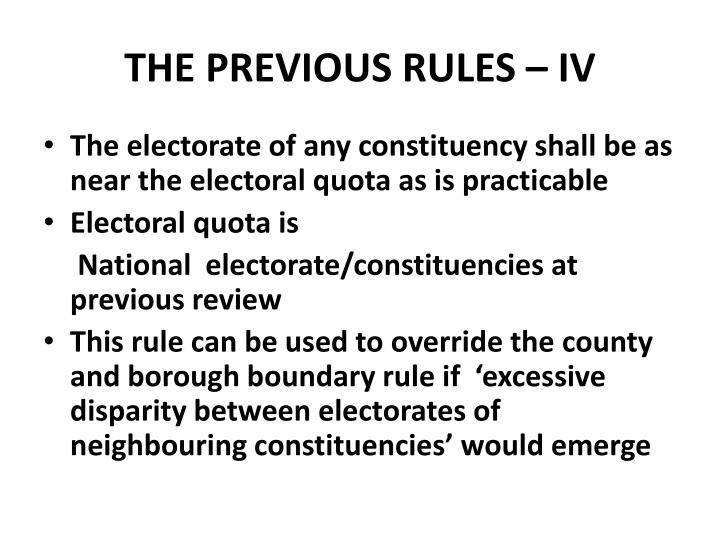 THE PREVIOUS RULES – IV