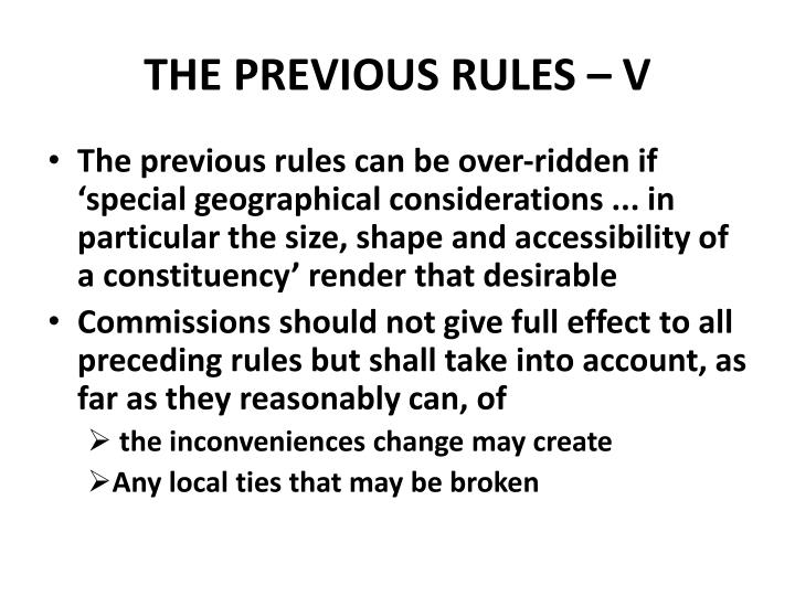 THE PREVIOUS RULES – V