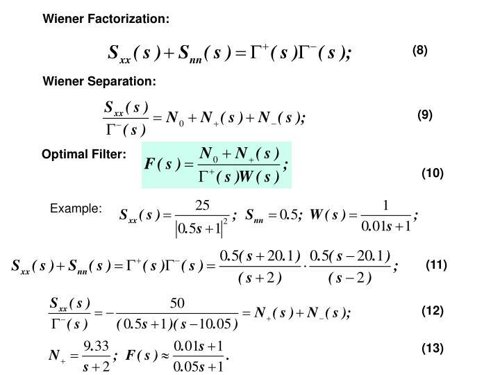 Wiener Factorization:
