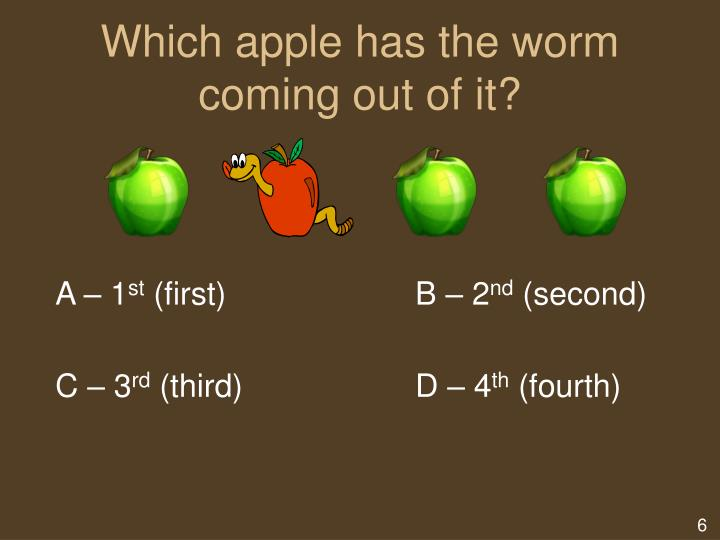 Which apple has the worm coming out of it?