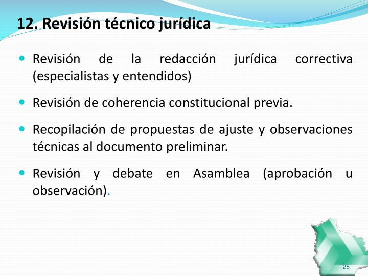 12. Revisión técnico jurídica