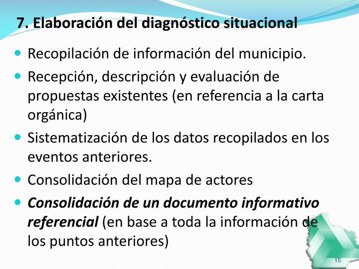 7. Elaboración del diagnóstico situacional