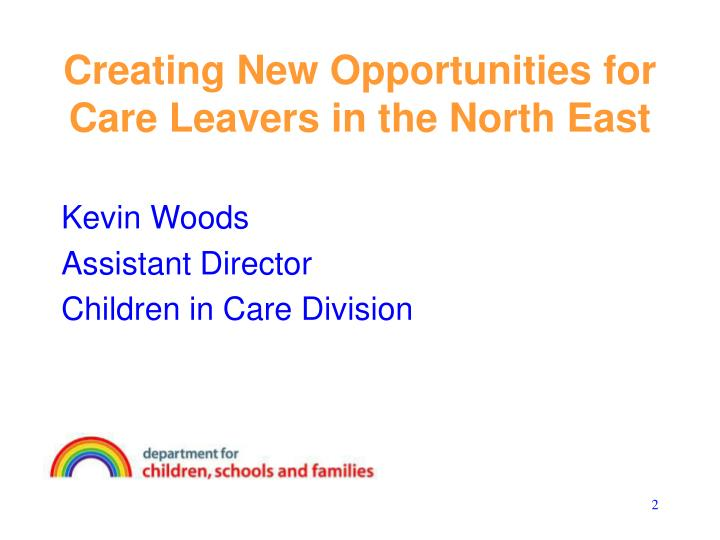 Creating new opportunities for care leavers in the north east