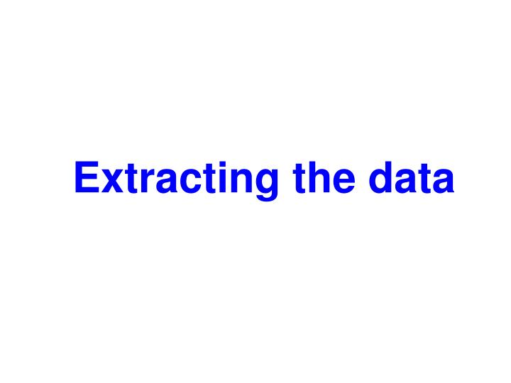 Extracting the data
