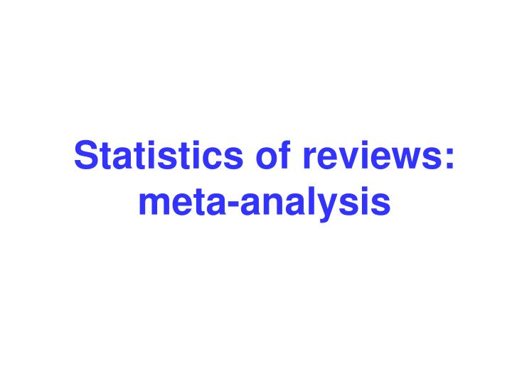 Statistics of reviews: