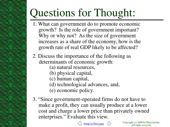 1. What can government do to promote economic growth?  Is the role of government important?