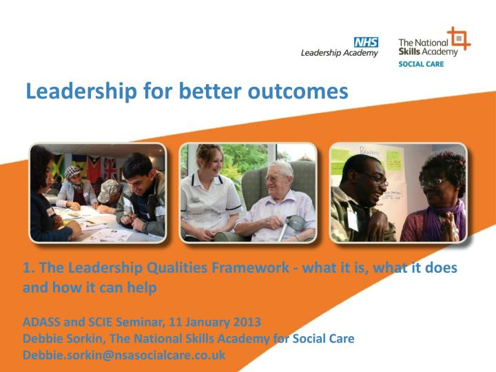 leadership for better outcomes n.