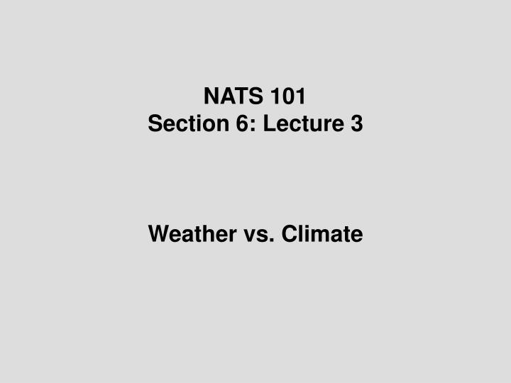 Nats 101 section 6 lecture 3