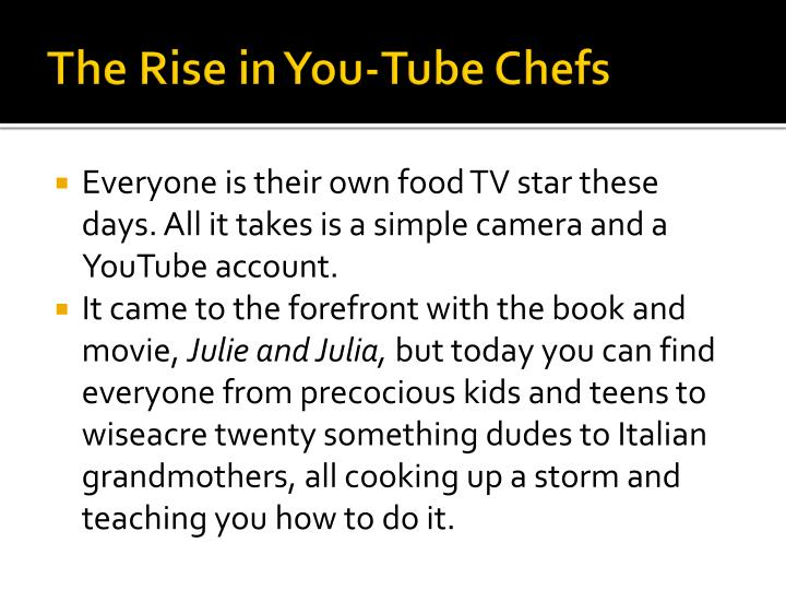 The Rise in You-Tube Chefs