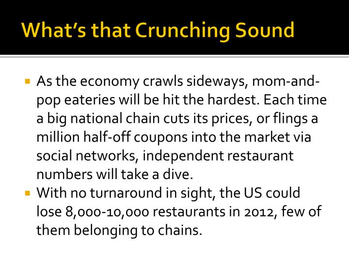 What's that Crunching Sound