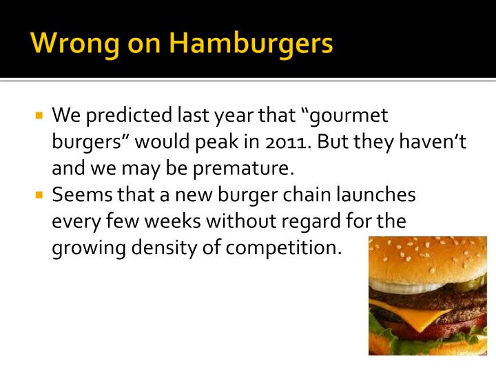 Wrong on Hamburgers