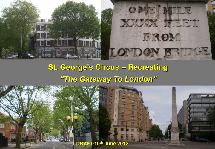 St. George's Circus – Recreating