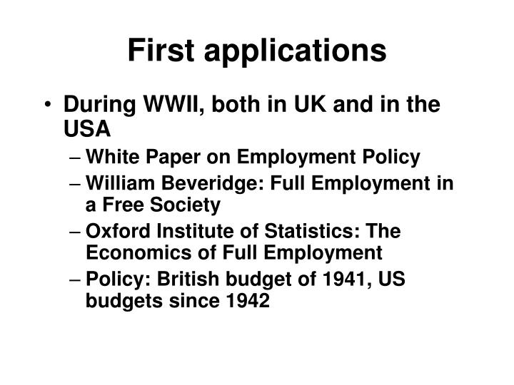 First applications